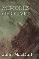 Memories of Olivet (Paperback)