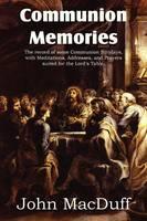 Communion Memories (Paperback)