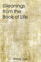 Gleanings from the Book of Life (Paperback)