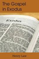 The Gospel in Exodus (Paperback)