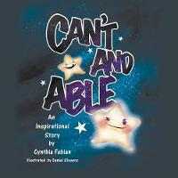 Can't and Able: An Inspirational Story (Paperback)