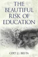 Beautiful Risk of Education (Hardback)
