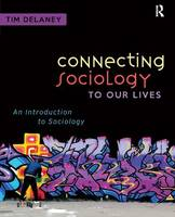 Connecting Sociology to Our Lives: An Introduction to Sociology (Paperback)