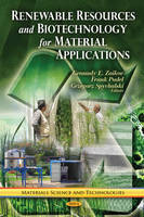 Renewable Resources & Biotechnology for Material Applications (Hardback)