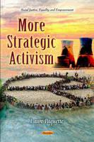 More Strategic Activism (Paperback)
