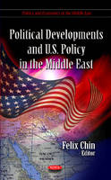 Political Developments & U.S. Policy in the Middle East (Hardback)