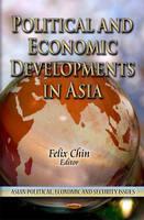 Political & Economic Developments in Asia (Hardback)