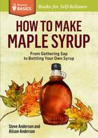 How to Make Maple Syrup (Paperback)