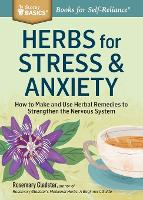 Herbs for Stress and Anxiety (Paperback)