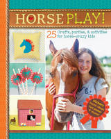 Horse Play! (Paperback)