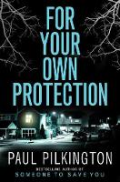 For Your Own Protection (Paperback)