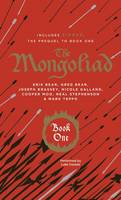 The Mongoliad: Book One Collector's Edition - The Mongoliad Cycle 1 (Hardback)