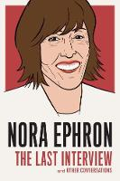 Nora Ephron: The Last Interview