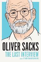 Oliver Sacks: The Last Interview (Paperback)