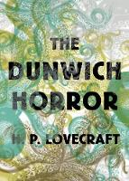 The Dunwich Horror (Paperback)