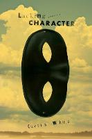 Lacking Character (Paperback)