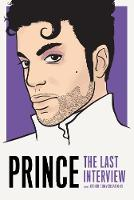 Prince: The Last Interview: And Other Conversations (Paperback)