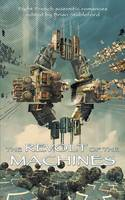 The Revolt of the Machines (Paperback)