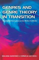 Genres and Genre Theory in Transition: Specialized Discourses Across Media and Modes (Paperback)