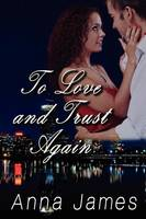 To Love and Trust Again (Paperback)