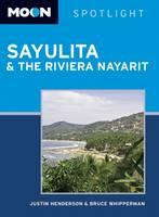 Moon Spotlight Sayulita & the Riviera Nayarit - Moon Spotlight (Paperback)