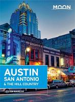 Moon Austin, San Antonio & the Hill Country (4th ed) (Paperback)