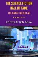 The Science Fiction Hall of Fame Volume Two-A: The Great Novellas (Paperback)