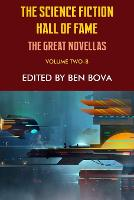 The Science Fiction Hall of Fame Volume Two-B: The Great Novellas (Paperback)