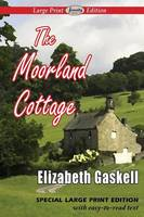 The Moorland Cottage (Large Print Edition) (Paperback)