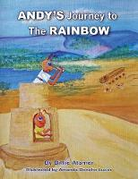 Andy's Journey to the Rainbow (Paperback)