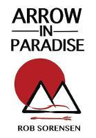 Arrow in Paradise (Hardback)