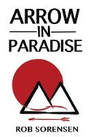 Arrow in Paradise (Paperback)