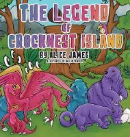 The Legend of Crocknest Island (Hardback)