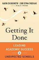 Getting It Done: Leading Academic Success in Unexpected Schools (Paperback)