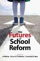The Futures of School Reform (Paperback)