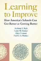 Learning To Improve: How America's Schools Can Get Better at Getting Better (Paperback)