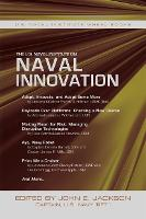 The U.S. Naval Institute on Naval Innovation - Wheel Book Series (Paperback)