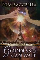 Goddesses Can Wait - Myths and Mayhem 2 (Paperback)