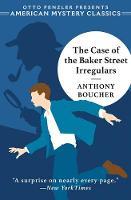 The Case of the Baker Street Irregulars (Hardback)