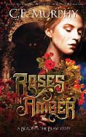 Roses in Amber (Paperback)