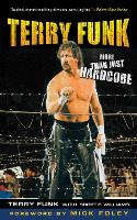 Terry Funk: More Than Just Hardcore (Paperback)
