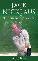 Jack Nicklaus: Golf's Greatest Champion (Paperback)