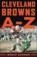 Cleveland Browns A - Z (Hardback)