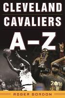 Cleveland Cavaliers A-Z (Hardback)