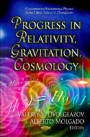Progress in Relativity, Gravitation, Cosmology (Hardback)