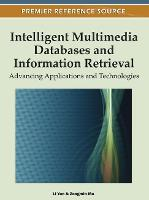 Intelligent Multimedia Databases and Information Retrieval: Advancing Applications and Technologies (Hardback)