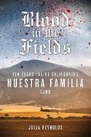 Blood in the Fields (Hardback)