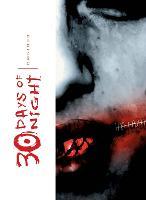 30 Days of Night Omnibus, Vol. 1 - 30 Days of Night Omnibus 1 (Paperback)