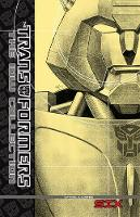 Transformers: The IDW Collection Volume 6 - Transformers (Hardback)