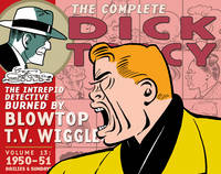Complete Chester Gould's Dick Tracy Volume 13 (Hardback)